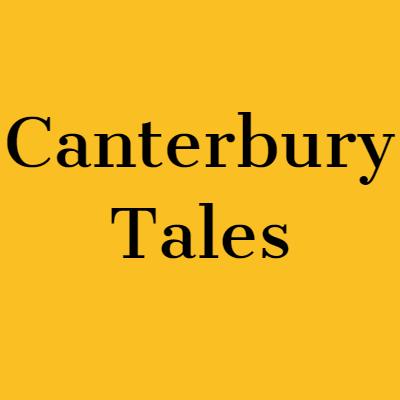 CANTERBURY TALES